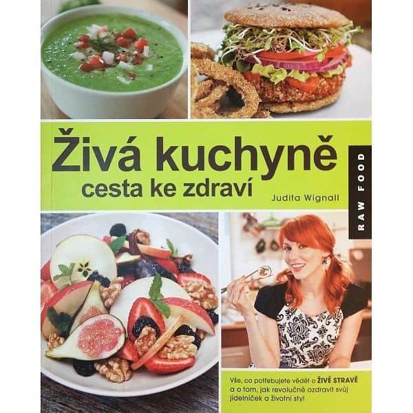 Živá kuchyně, cesta ke zdraví - Judita Wignall